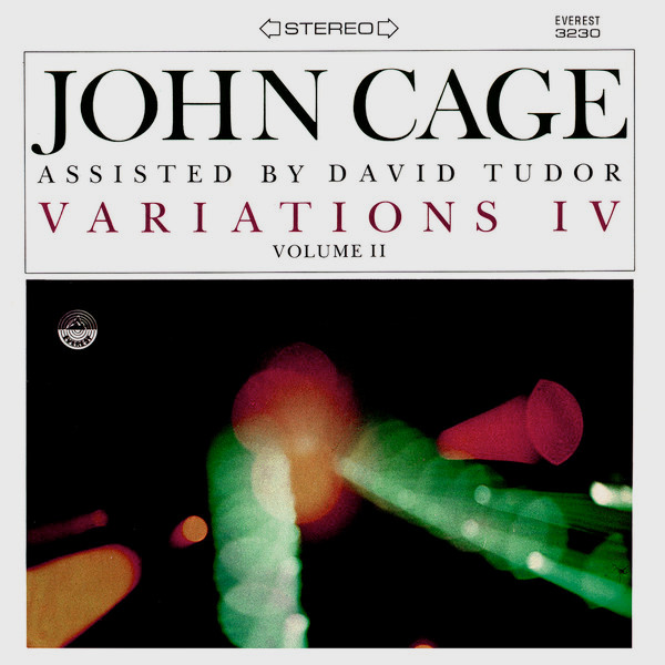 john cage - david tudor - Variations IV Vol.II (Lp)