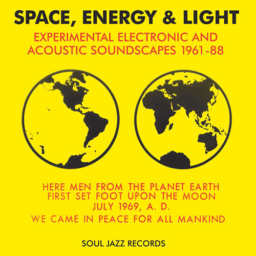 Soul Jazz Records presents Space, Energy & Light (3Lp)