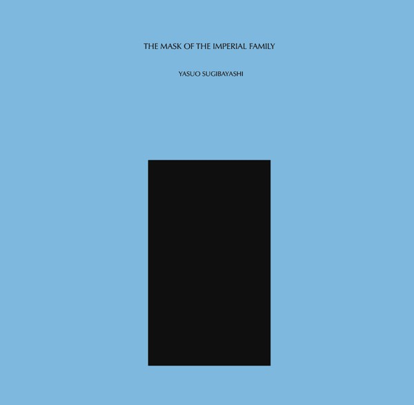 yasuo sugibayashi - The Mask Of The Imperial Family (Lp)