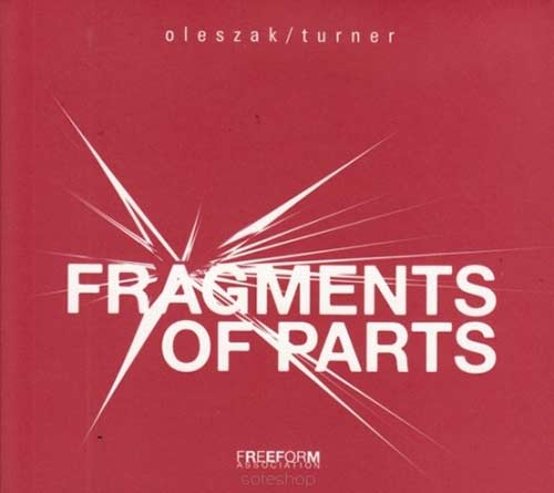 FRAGMENTS OF PARTS