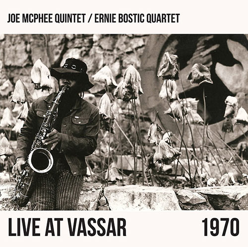 ernie bostic quartet - joe mcphee - Live At Vassar 1970