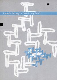 steve roden - I speak through a hole in my head...