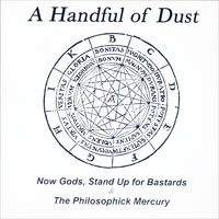 NOW GODS, STAND UP FOR BASTARDS/THE PHILOSOPHIK MERCURY