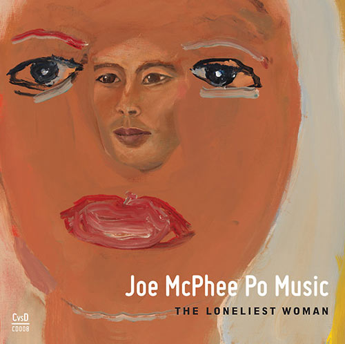 po music - joe mcphee - The Loneliest Woman