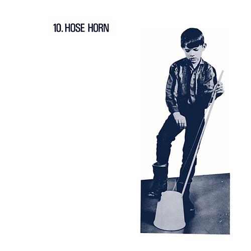 10. HOSE HORN (LP)