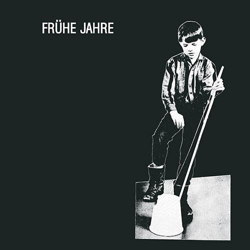 FRüHE JAHRE