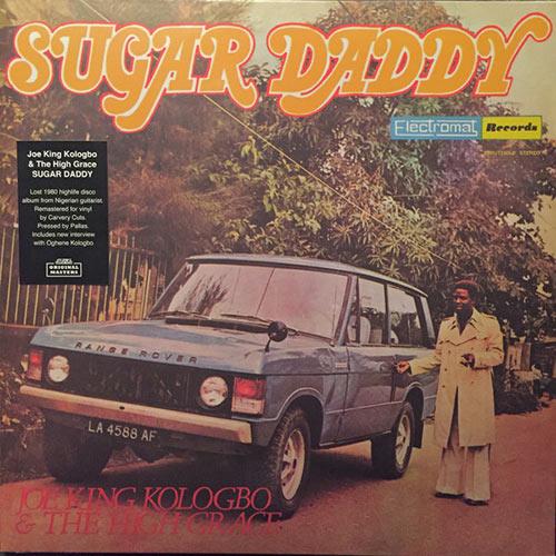 the high grace - joe king kologbo - Sugar Daddy