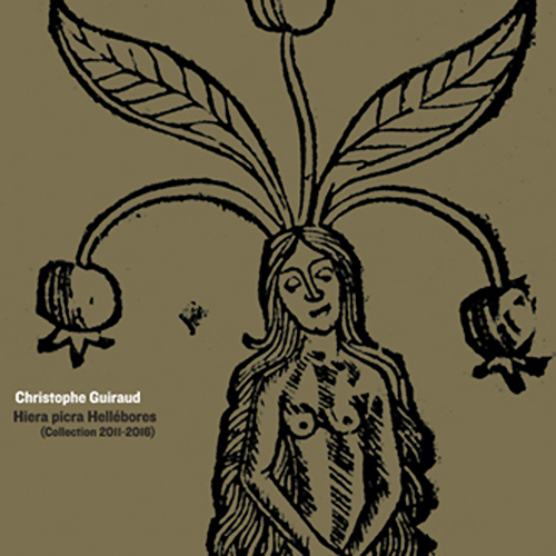 HIERA PICRA HELLéBORES (COLLECTION 2011-2016) 2CD
