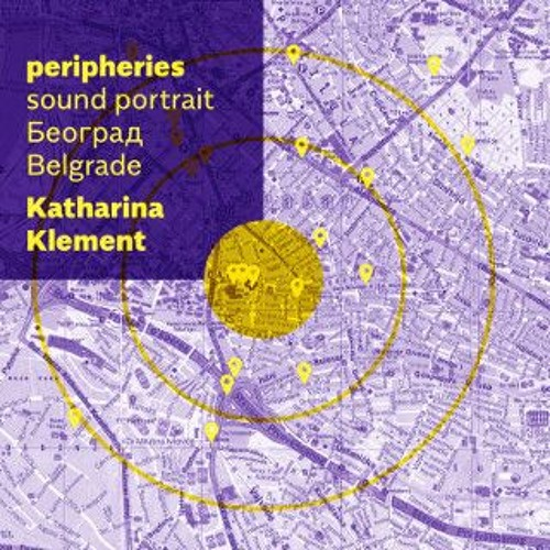 Peripheries: Sound portrait Belgrade 2014 – 2016