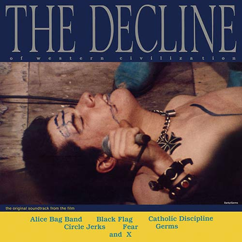 The Decline Of Western Civilization (Lp)