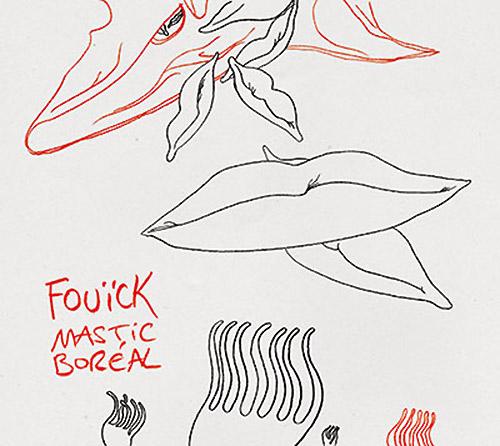 fouick - Mastic Boréal