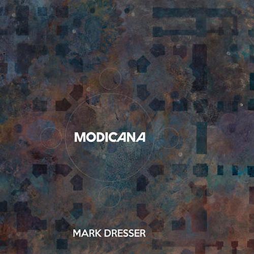 mark dresser - Modicana