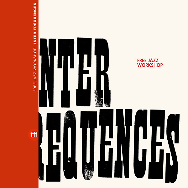 free jazz workshop - Inter Frequences (Lp)