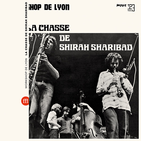workshop de lyon - La Chasse De Shirah Sharibad (Lp)
