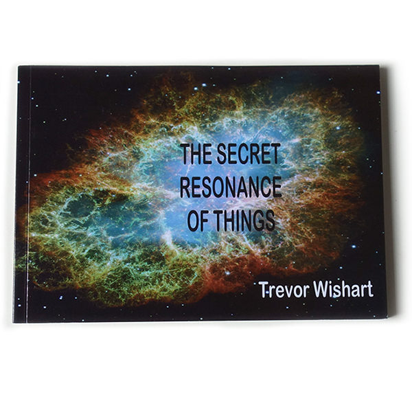 THE SECRET RESONANCE OF THINGS (BOOK + CD)