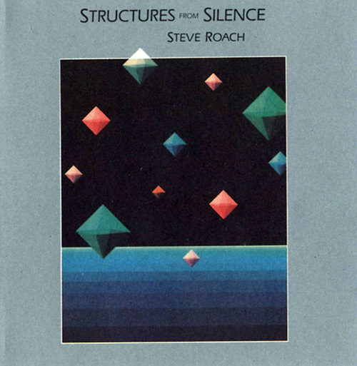 STRUCTURES FROM SILENCE (LP)