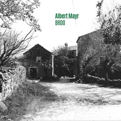albert mayr - Brdo