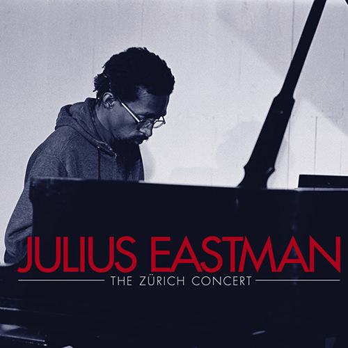 julius eastman - The Zürich Concert