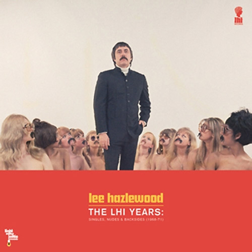 lee hazlewood - Lee Hazlewood-The LHI Years: Singles, Nudes, & Ba (Lp Edition)