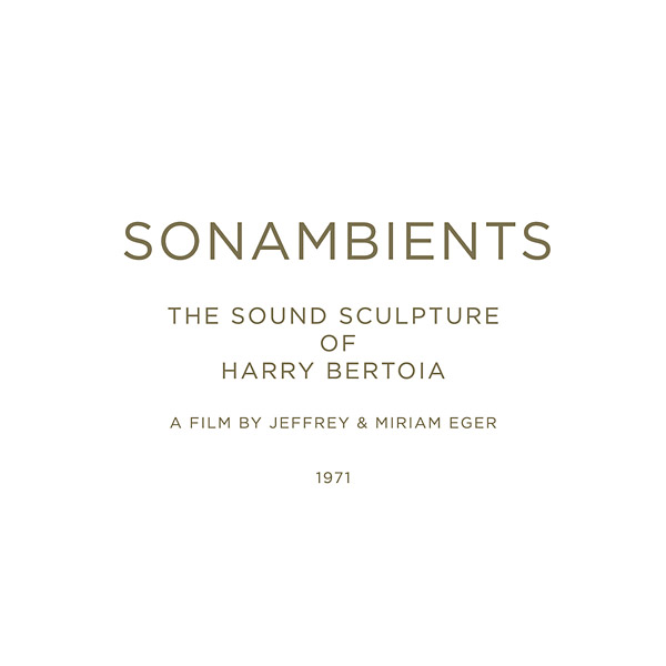 Sonambients: The Sound Sculpture Of Harry Bertoia (Cd/Dvd)