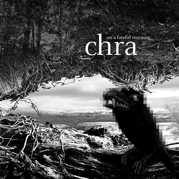 chra - On A Fateful Morning (Lp)