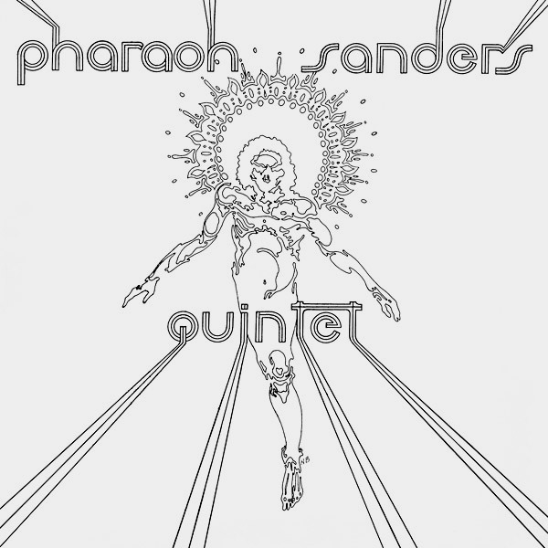 PHARAOH SANDERS QUINTET (LP)