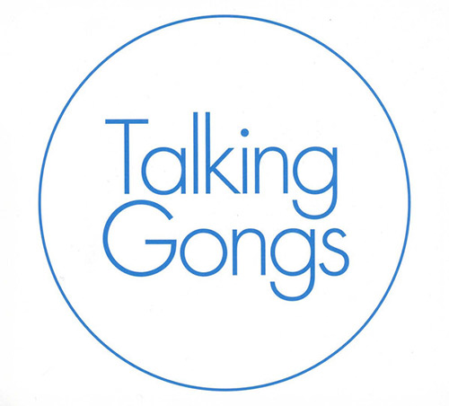 TALKING GONGS