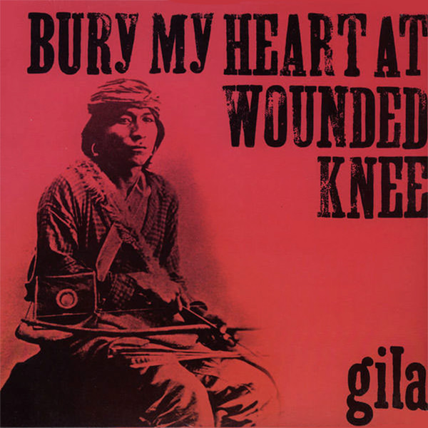 Bury My Heart At Wounded Knee (Lp)