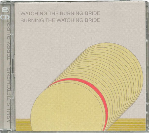 Watching The Burning Bride (2Cd)