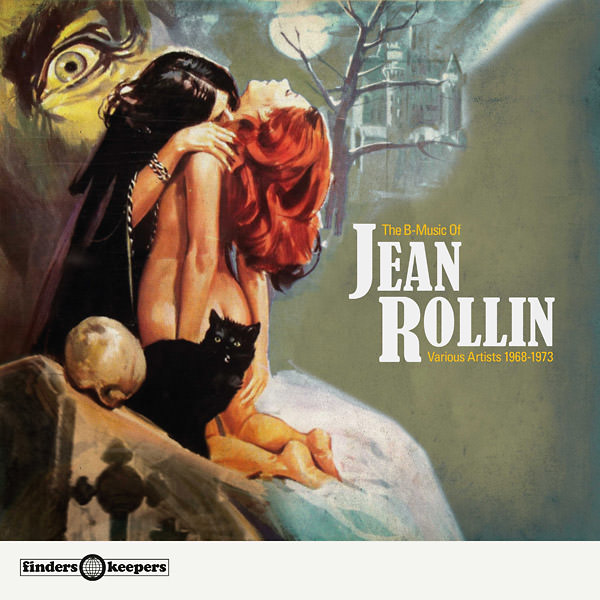 THE B-MUSIC OF JEAN ROLLIN: VARIOUS ARTISTS 1968-1973 (LP)