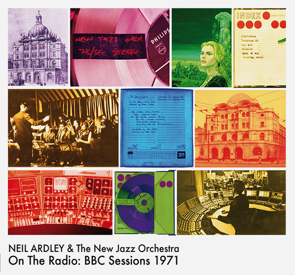 new jazz orchestra - neil ardley - On The Radio : BBC Sessions 1971