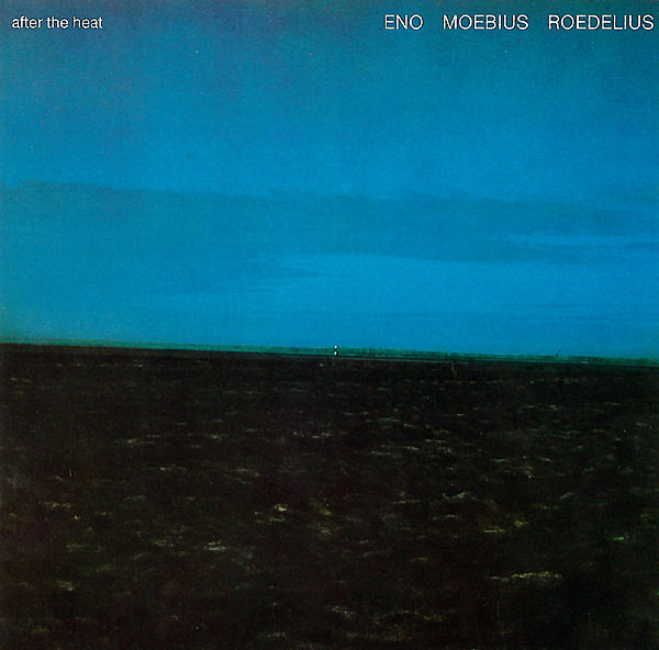 roedelius - moebius - brian eno - After The Heat (Lp)