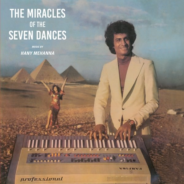 hany mehanna - Agaeb El Rakasat El Sabaa - The Miracles Of The 7 Dances (Lp)