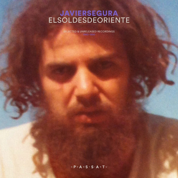 El Sol Desde Oriente (Selected & Unreleased Recordings 1980-90)