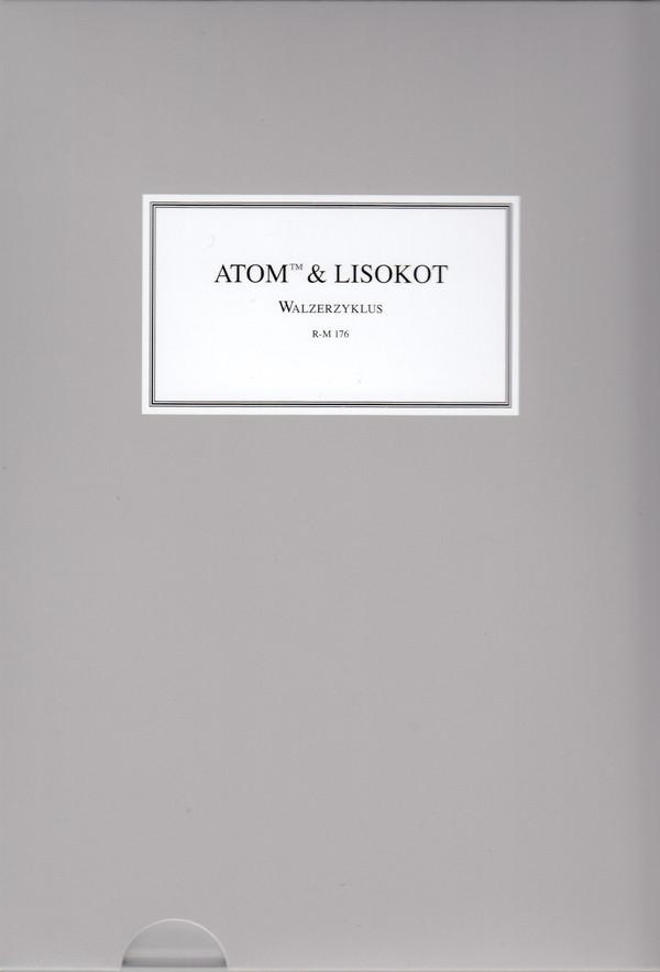 lisokot - atom tm - Walzerzyklus