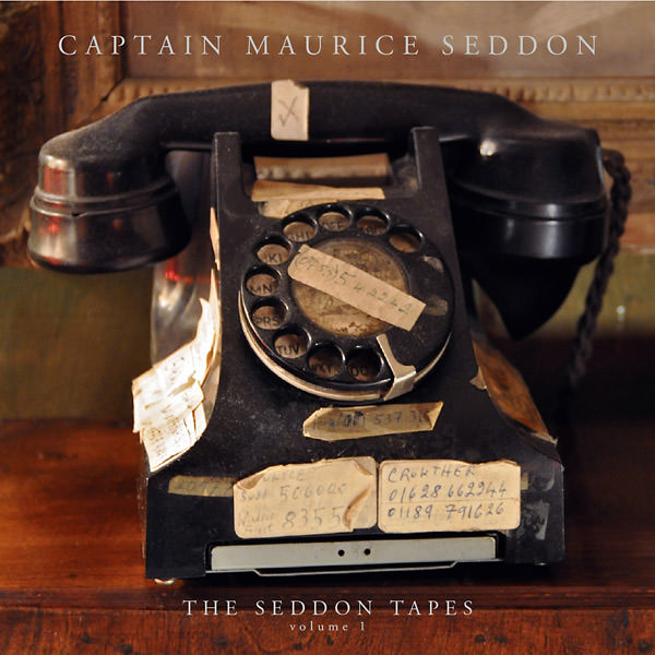 captain maurice seddon - The Seddon Tapes: Volume 1 (Lp)