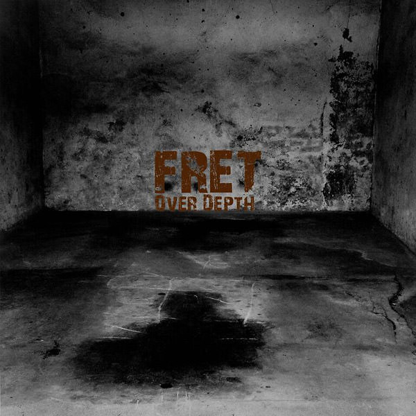 fret - Over Depth (2Lp)