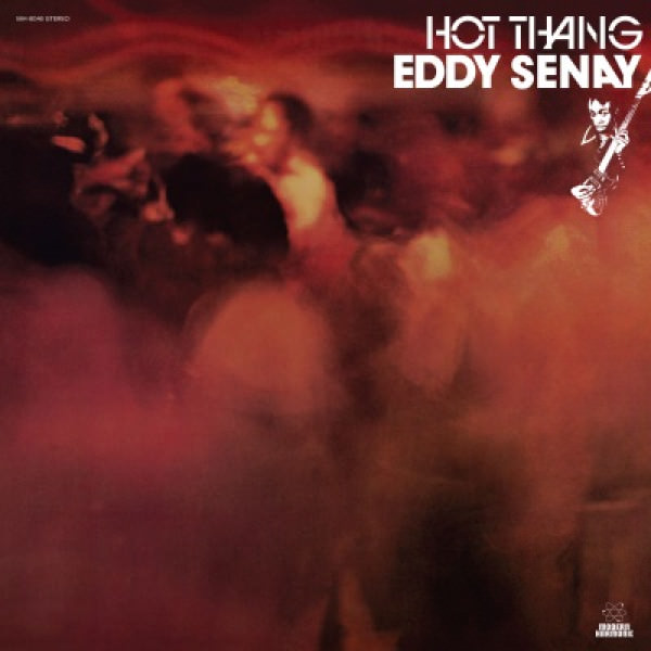 eddy senay - Hot Thang (LP)