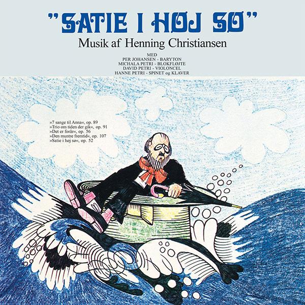 henning christiansen - Satie i høj sø (LP)
