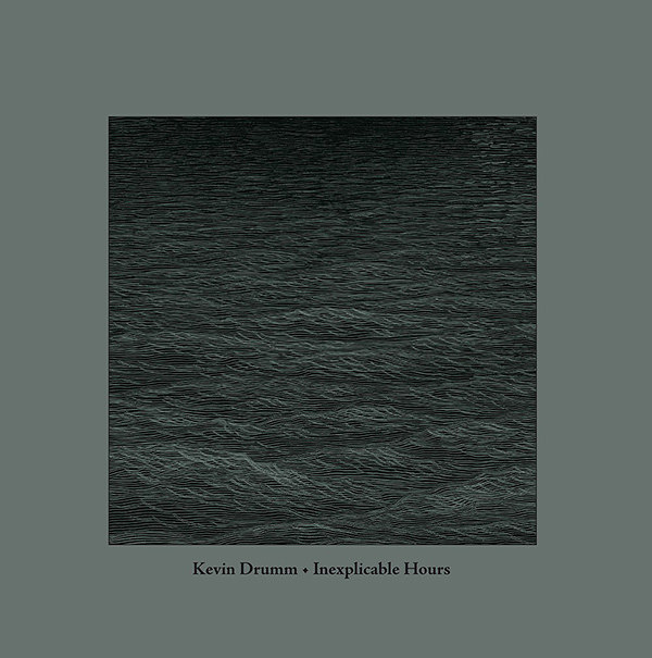 kevin drumm - Inexplicable Hours (2 Lp + Cd)