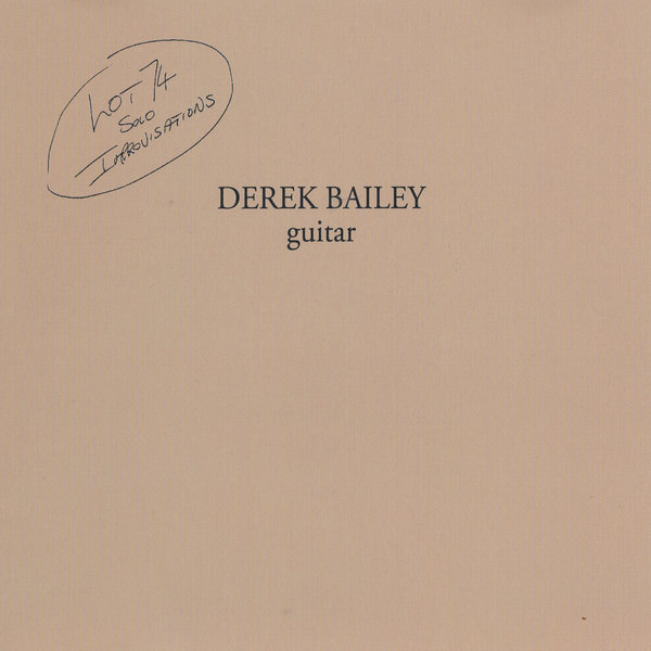 derek bailey - Lot 74 Solo Improvisations  (Lp)