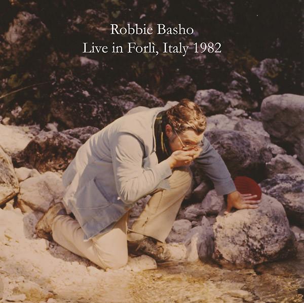 robbie basho - Live in Forli, Italy 1982