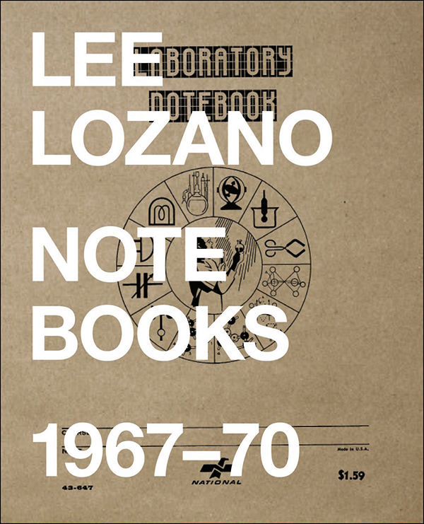 lee lozano - Notebooks 1967-70