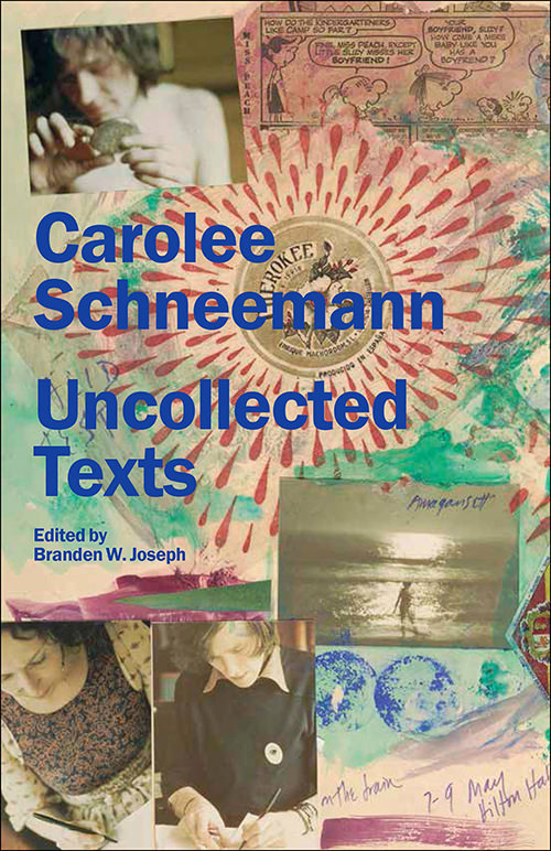 carolee schneemann - Uncollected Texts