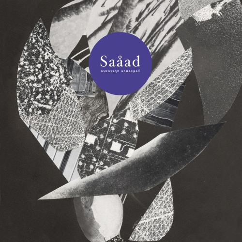 saåad - Présence Absence (Lp)