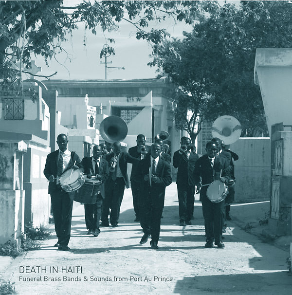 DEATH IN HAITI: FUNERAL BRASS BANDS & SOUNDS FROM PORT  (LP)