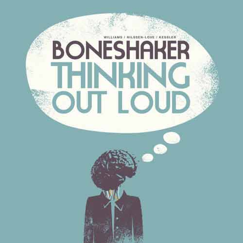 boneshaker / williams / nilssen-love / kessler - Thinking out Loud (Lp)
