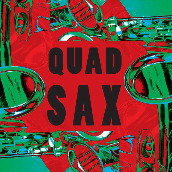 QUAD SAX (LP)