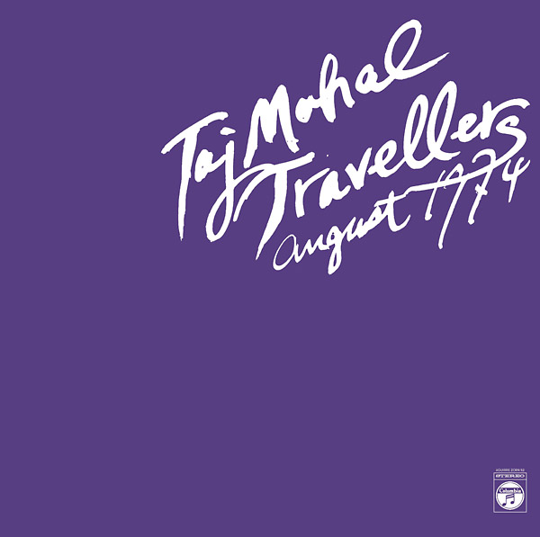 taj mahal travellers - 1 - August 1974 (2Lp)