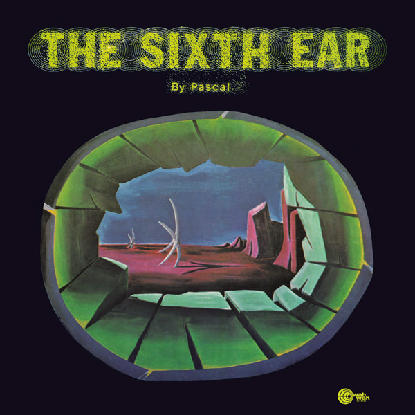 THE SIXTH EAR (LP)